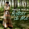Riflessi di me by Francesca Michielin