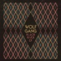 Black River EP by Wolf Gang