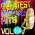 Greatest Karaoke Hits, Vol. 264 (Karaoke Version) by Albert 2 Stone