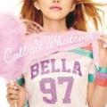 Call It Whatever by Bella Thorne