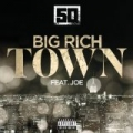 Big Rich Town [Explicit] by 50 Cent