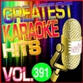 Greatest Karaoke Hits, Vol. 391 (Karaoke Version) by Albert 2 Stone