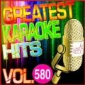 Greatest Karaoke Hits, Vol. 580 (Karaoke Version) by Albert 2 Stone