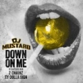 Down On Me [Clean] by DJ Mustard