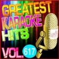 Greatest Karaoke Hits, Vol. 617 (Karaoke Version) by Albert 2 Stone