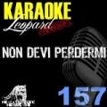 Non devi perdermi (Karaoke Version) (Originally Performed By Alessandra Amoroso) by Leopard Powered