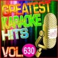 Greatest Karaoke Hits, Vol. 630 (Karaoke Version) by Albert 2 Stone