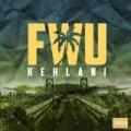 FWU - Single [Explicit] by Kehlani