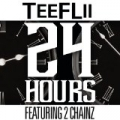 24 Hours [Explicit] by TeeFLii feat. 2 Chainz