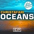 Oceans - EP by Christafari