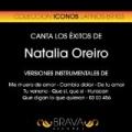 Canta los Exitos de Natalia Oreiro by Brava HitMakers