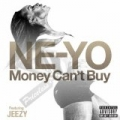 Money Can't Buy [Explicit] by Ne-Yo