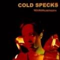 A Broken Memory by Cold Specks