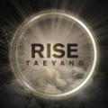 Rise by Taeyang