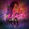 3xKrazy - Single by Netta Brielle