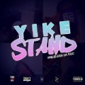 Yike Stand - Single by Priceless Da Roc