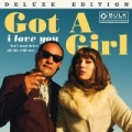 I Love You But I Must Drive Off This Cliff Now (Deluxe) by Got A Girl
