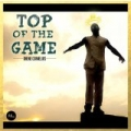 Top of the Game [Explicit] by Ohene Cornelius