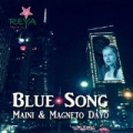 Blue Song by Maini & Magneto Dayo