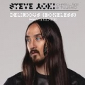 Delirious (Boneless) by Chris Lake & Tujamo feat. Kid Ink Steve Aoki
