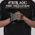 Free the Madness [Explicit] by Steve Aoki feat. Machine Gun Kelly