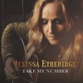 Take My Number by Melissa Etheridge