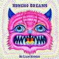 Be Calm Honcho - Honcho Dreams by Be Calm Honcho