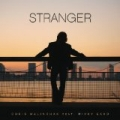 Stranger by Chris Malinchak feat. Mikky Ekko