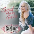 God Made Girls by RaeLynn