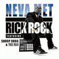 Neva Met (feat. Snoop Dogg, Tee Fliii) by Rocket