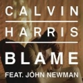 Blame by Calvin Harris feat. John Newman