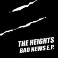Bad News by The Heights
