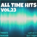 All Time Hits, Vol. 23 by New Tribute Kings