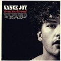 Dream Your Life Away by Vance Joy