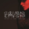 Beggin For Thread by Banks