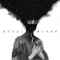 Royal Blood [Explicit] by Royal Blood