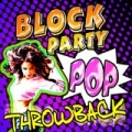 Block Party Pop Throwback by Urban Party Makers