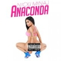 Anaconda [Explicit] by Nicki Minaj