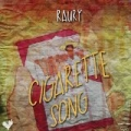Cigarette Song [Explicit] by Raury