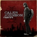 Testify by Caleb Johnson