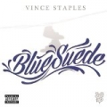 Blue Suede [Explicit] by Vince Staples