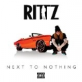Next to Nothing (Deluxe Edition) by Rittz