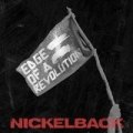 Edge Of A Revolution [Explicit] by Nickelback
