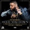 Hold You Down [Explicit] by DJ Khaled