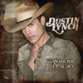 Where It's At by Dustin Lynch