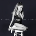 My Everything (Deluxe) by Ariana Grande