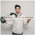 People Keep Talking [Explicit] by Hoodie Allen