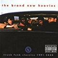 Trunk Funk Classics 1991-2000 [Explicit] by The Brand New Heavies