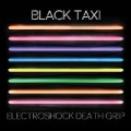 Electroshock Death Grip by Black Taxi