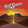 Ride Out (Deluxe) by Bob Seger